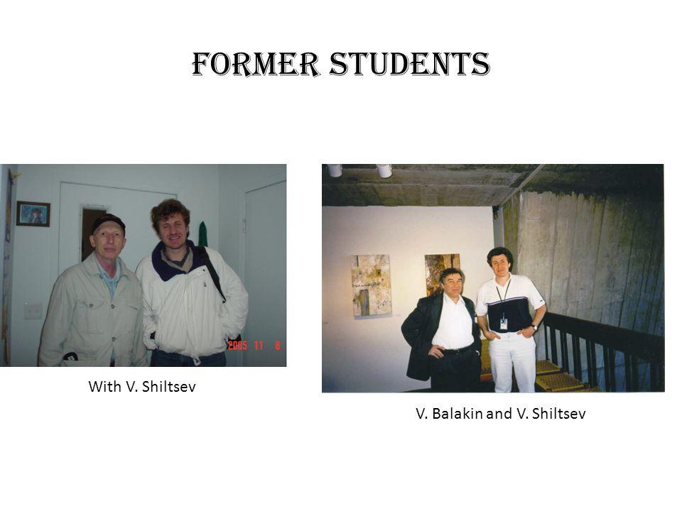 Former students With V. Shiltsev V. Balakin and V. Shiltsev