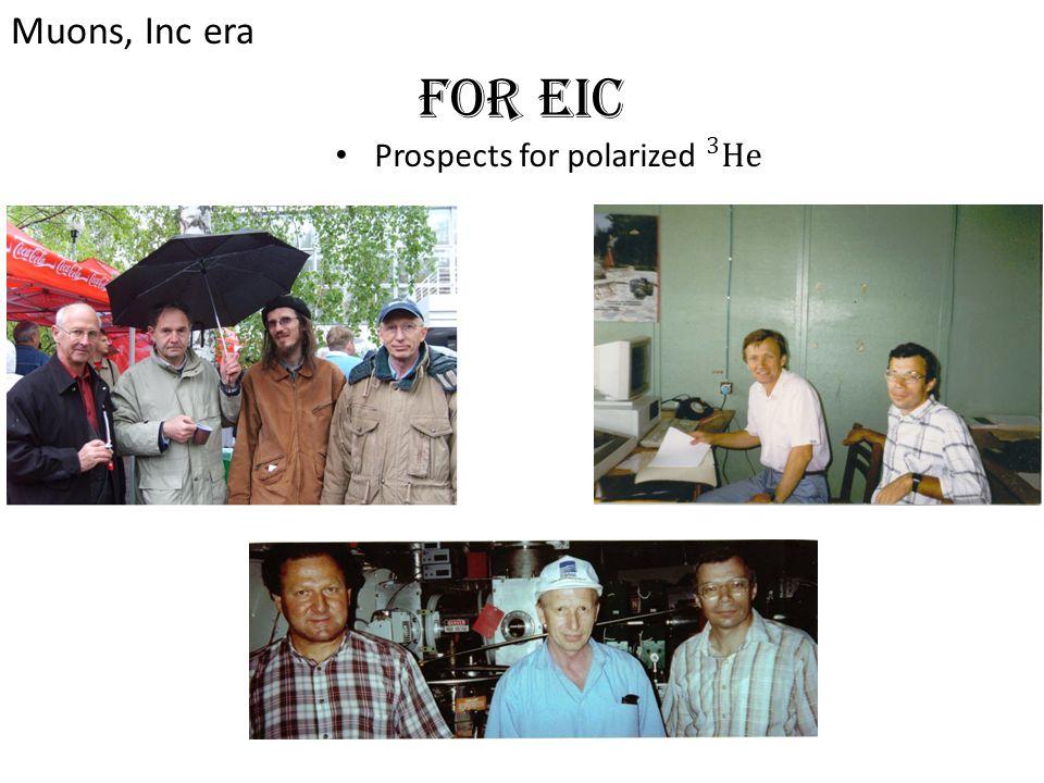 For EIC Muons, Inc era