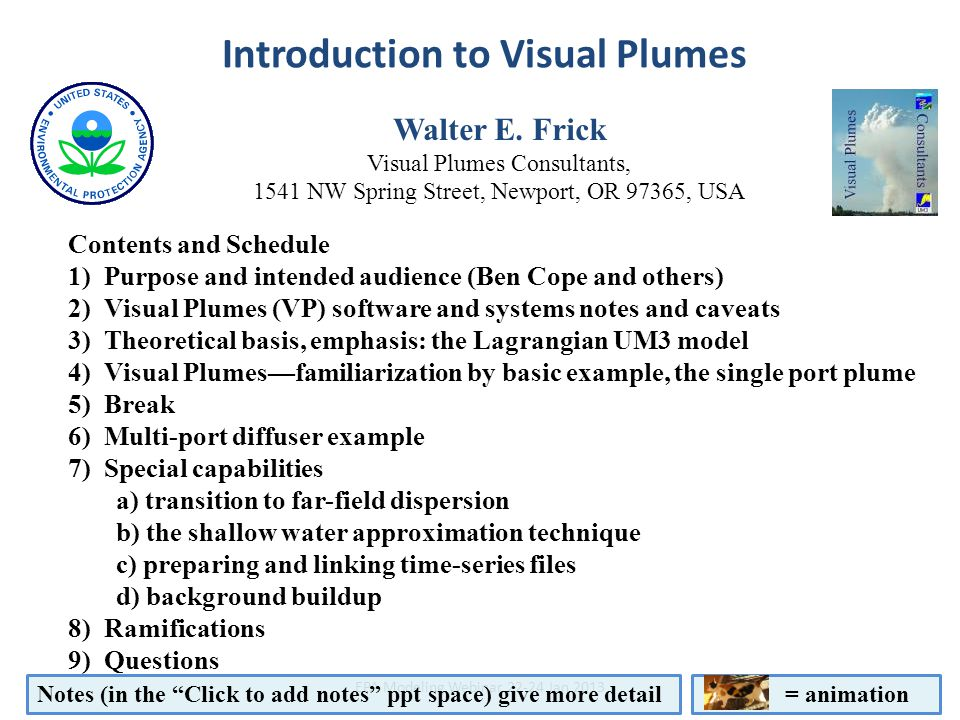 Abstract Introduction to Visual Plumes Walter E. Frick Visual Plumes Consultants, 1541 NW Spring Street, Newport, OR 97365, USA Contents and Schedule