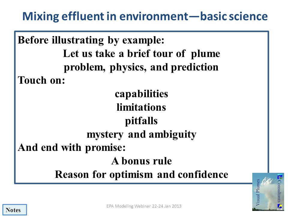 Mixing effluent in environment—basic science Before illustrating by example: Let us take a brief tour of plume problem, physics, and prediction Touch