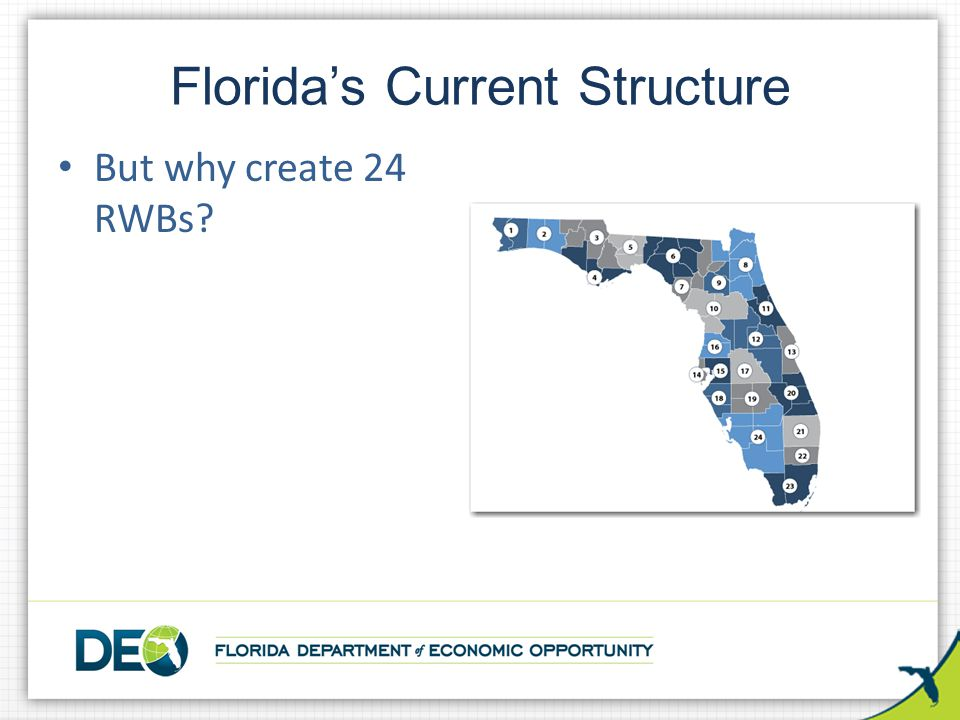 But why create 24 RWBs? Florida's Current Structure