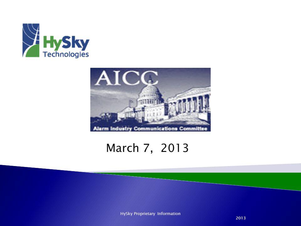 March 7, 2013 HySky Proprietary Information 2013