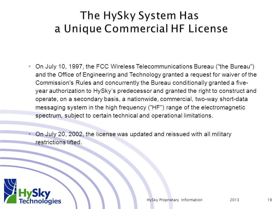 ◦ On July 10, 1997, the FCC Wireless Telecommunications Bureau (