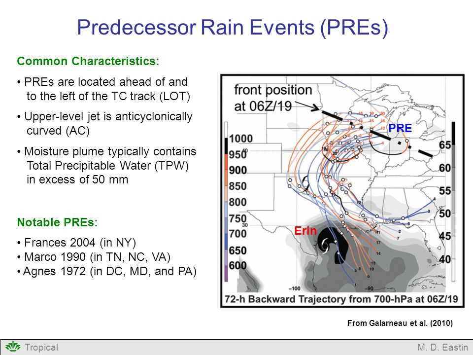 TropicalM. D. Eastin Predecessor Rain Events (PREs) From Galarneau et al.