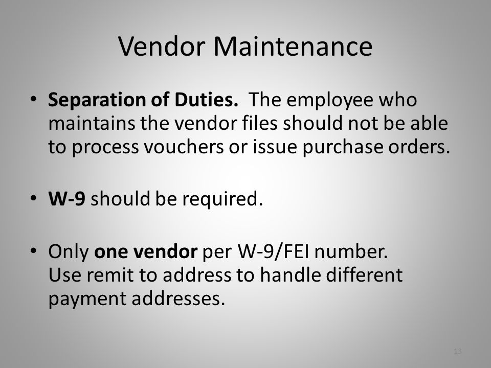Vendor Maintenance Separation of Duties.