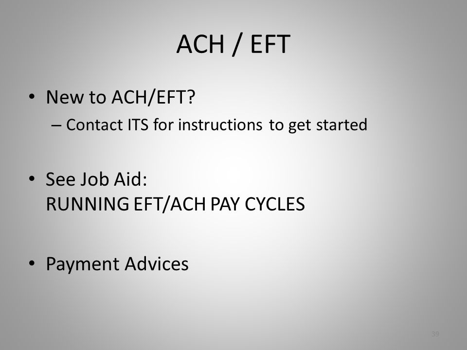 ACH / EFT New to ACH/EFT.