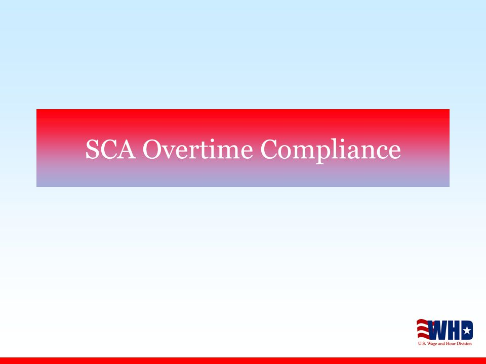 SCA Overtime Compliance