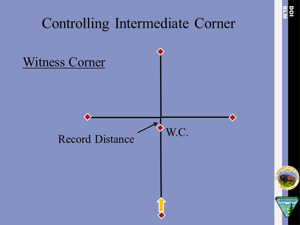 Witness Corner W.C. Record Distance Controlling Intermediate Corner