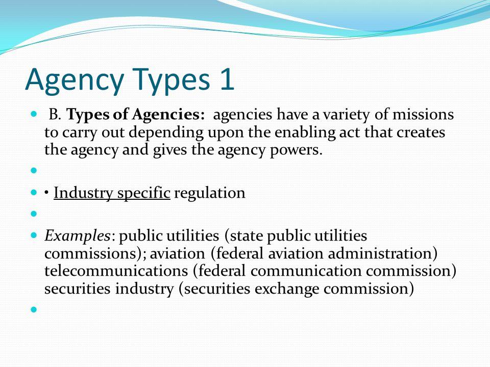 Agency Types 1 B.