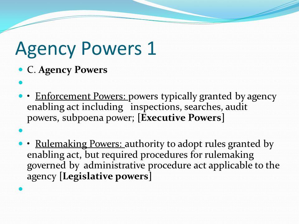 Agency Powers 1 C.