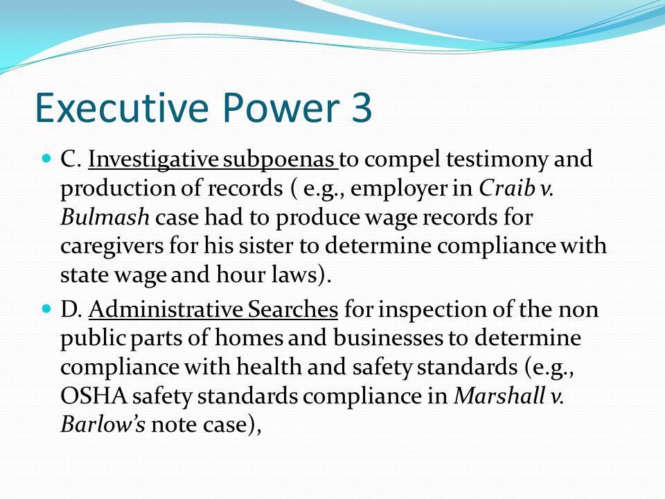 Executive Power 3 C.