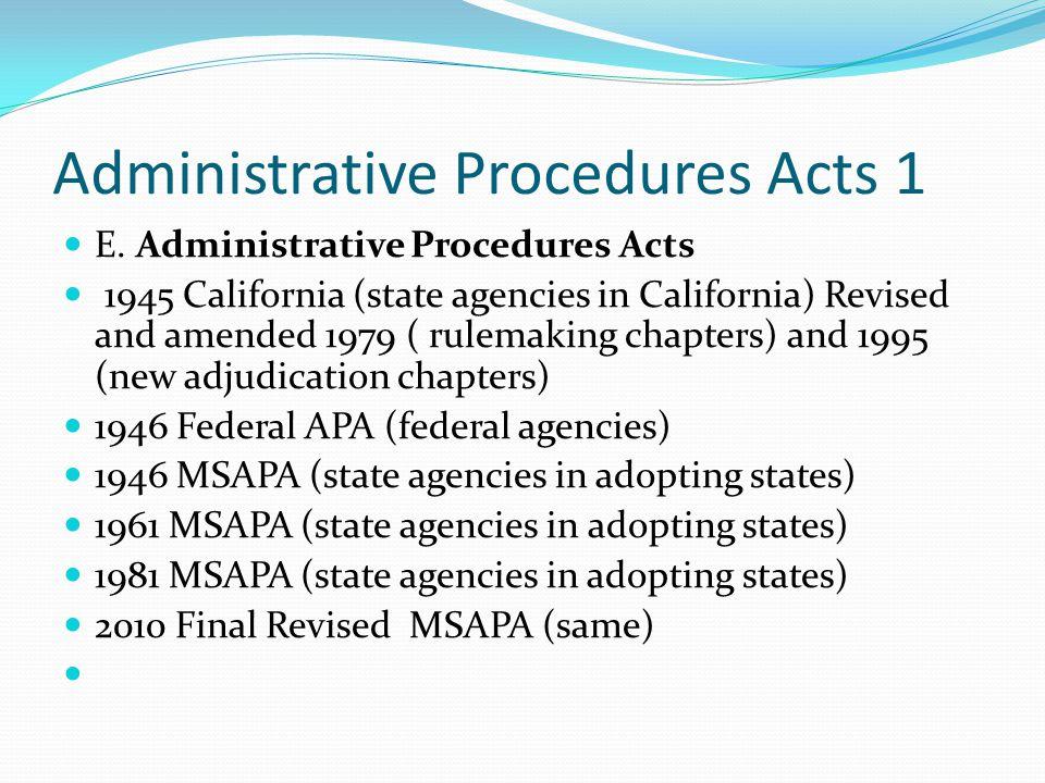 Administrative Procedures Acts 1 E.