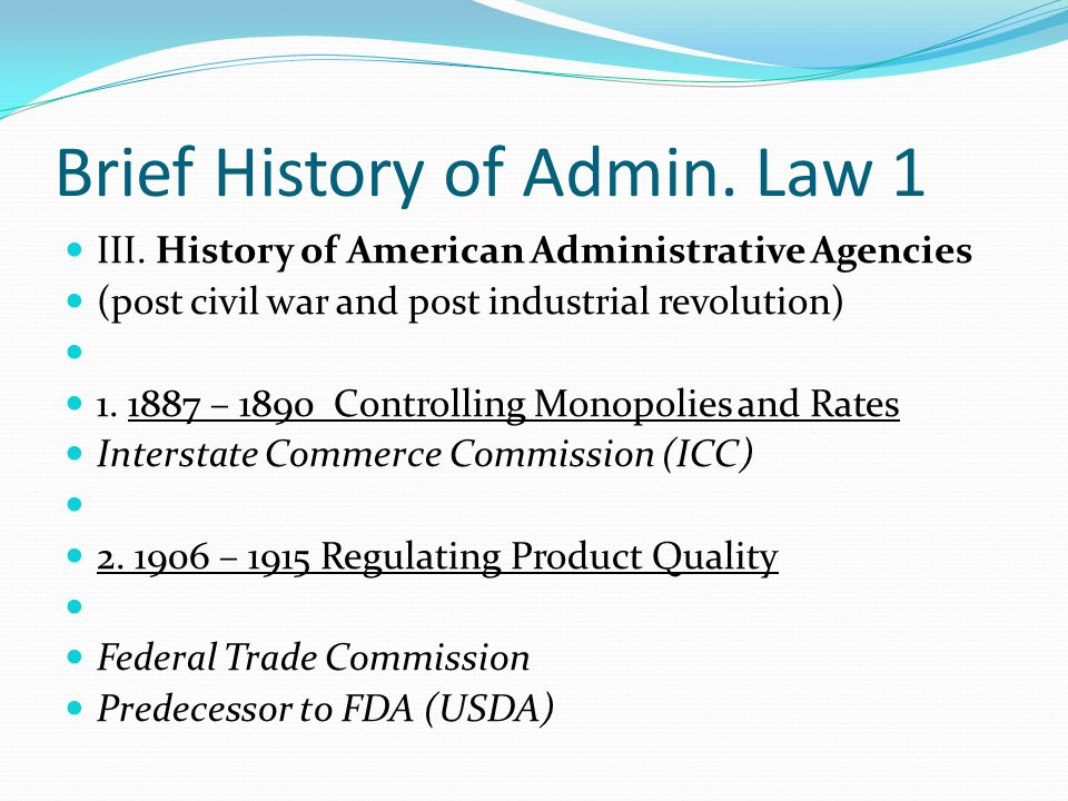 Brief History of Admin.Law 1 III.