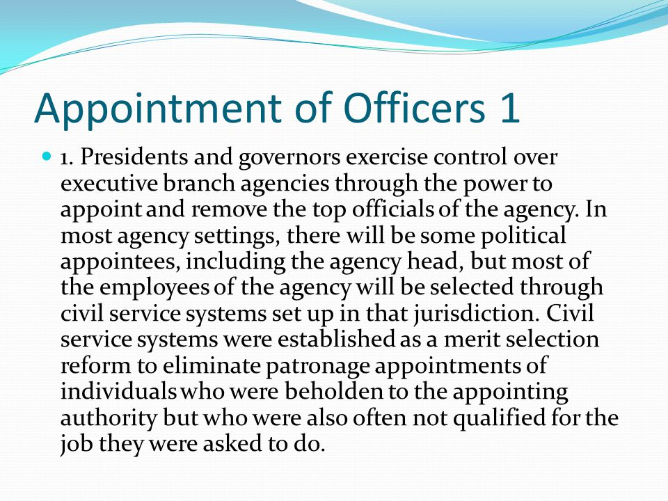 Appointment of Officers 1 1.