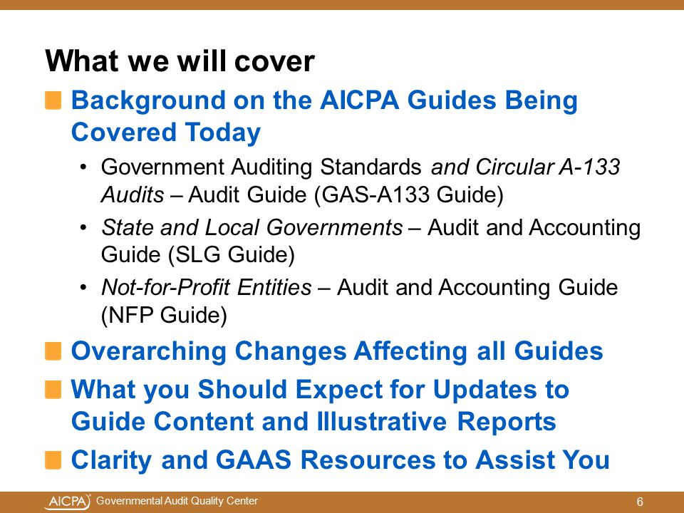 Governmental Audit Quality Center SLG Chapter 7 – Capital Assets SLG Chapter 8 – Expenses/Expenditures/Liabilities Guidance Added on GASB Statement No.