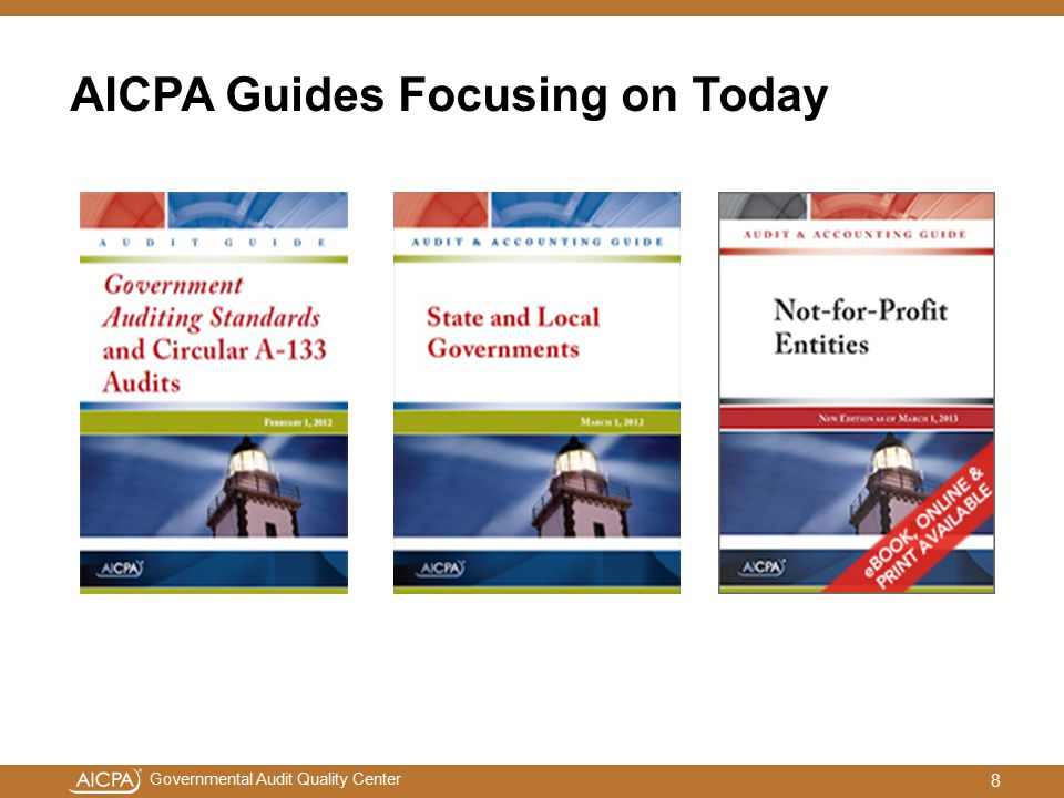 Governmental Audit Quality Center What you Should Expect for Updates to Guide Content and Illustrative Reports 19