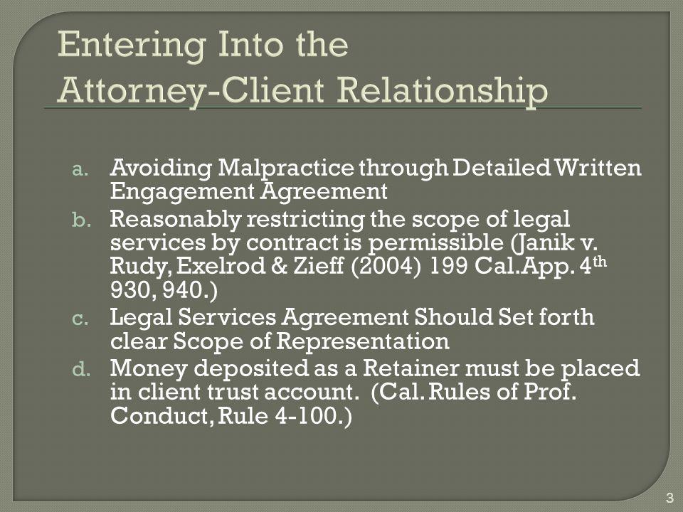 a. Avoiding Malpractice through Detailed Written Engagement Agreement b.