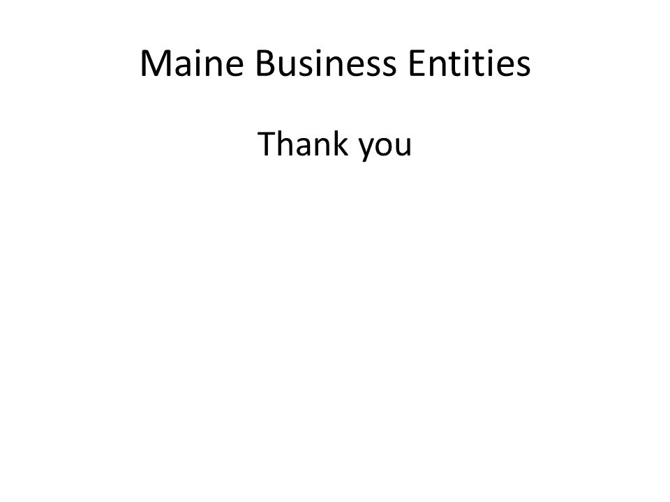 Maine Business Entities Thank you