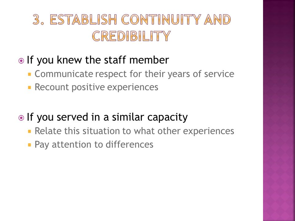  If you knew the staff member  Communicate respect for their years of service  Recount positive experiences  If you served in a similar capacity 