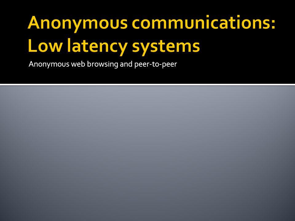 Anonymous web browsing and peer-to-peer
