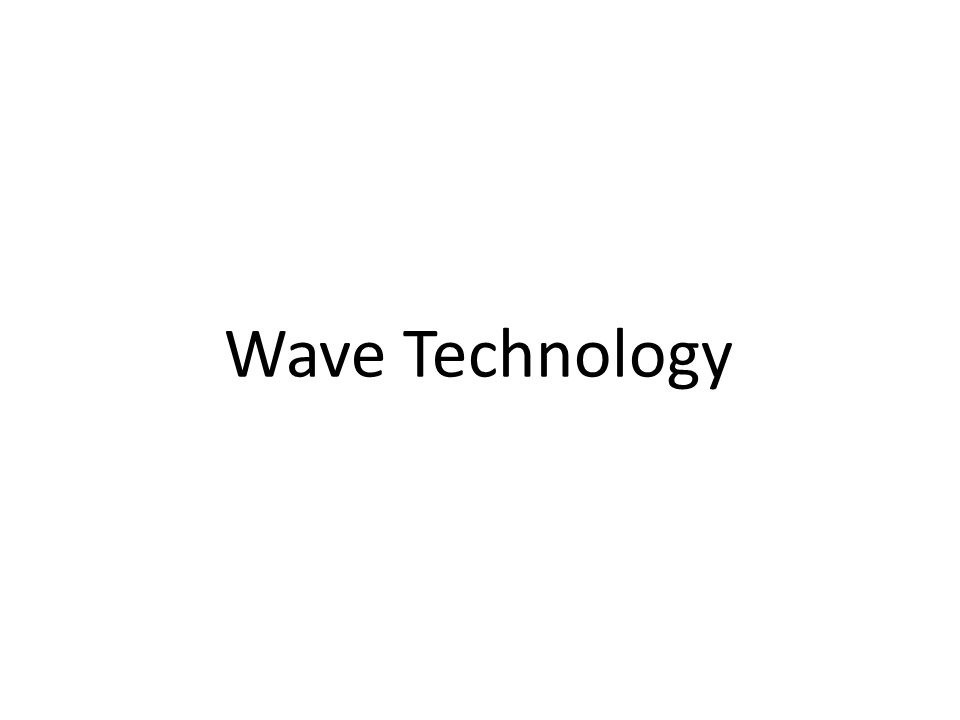 Wave Technology
