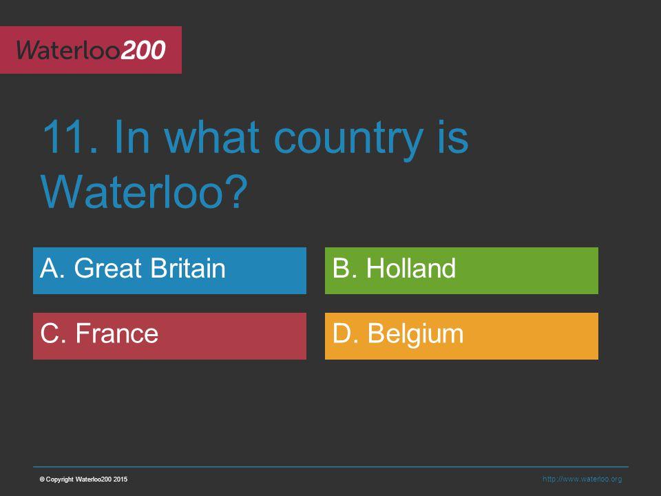http://www.waterloo.org 11. In what country is Waterloo.