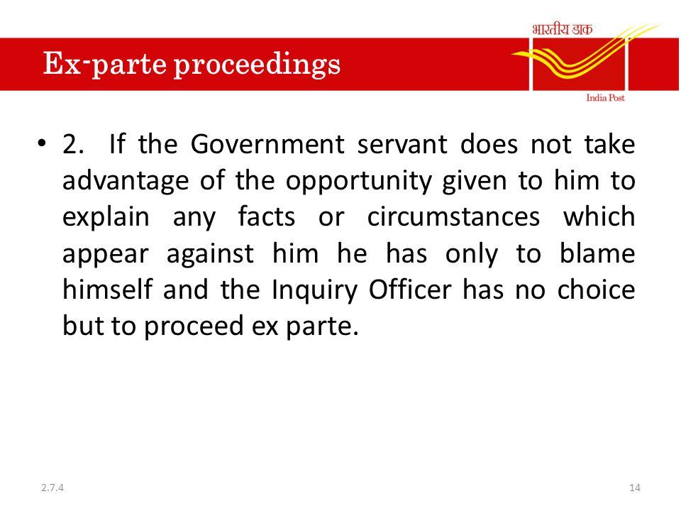Ex-parte proceedings 2.