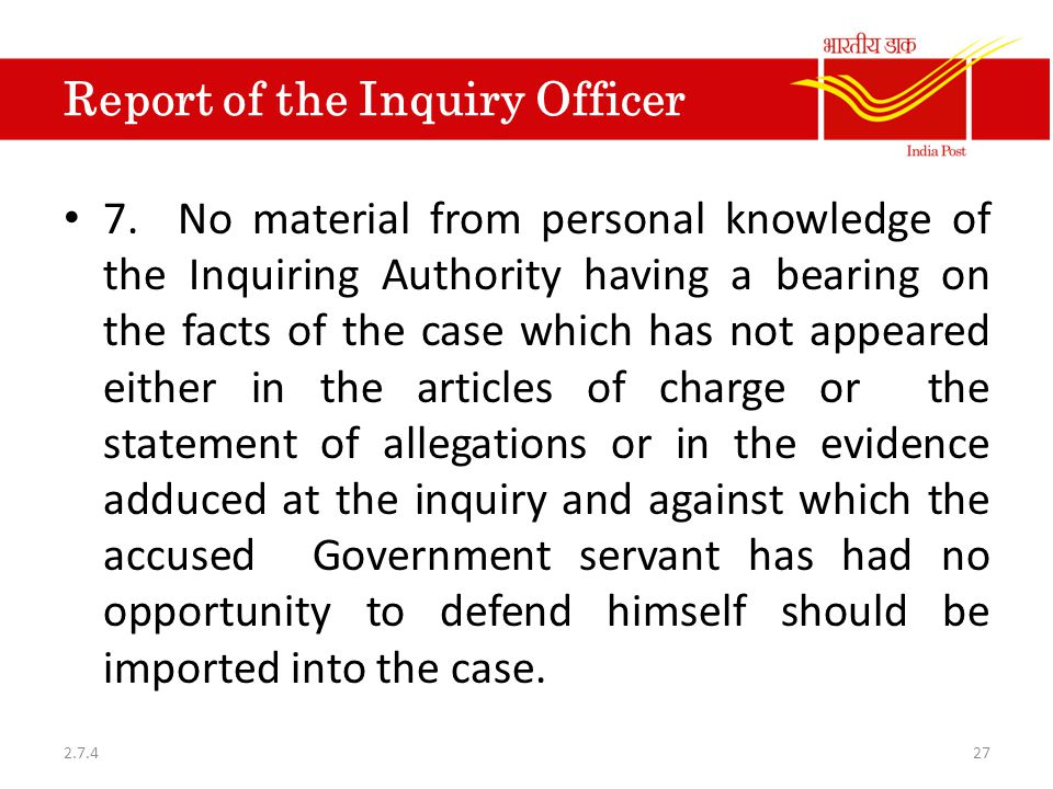 Report of the Inquiry Officer 7.