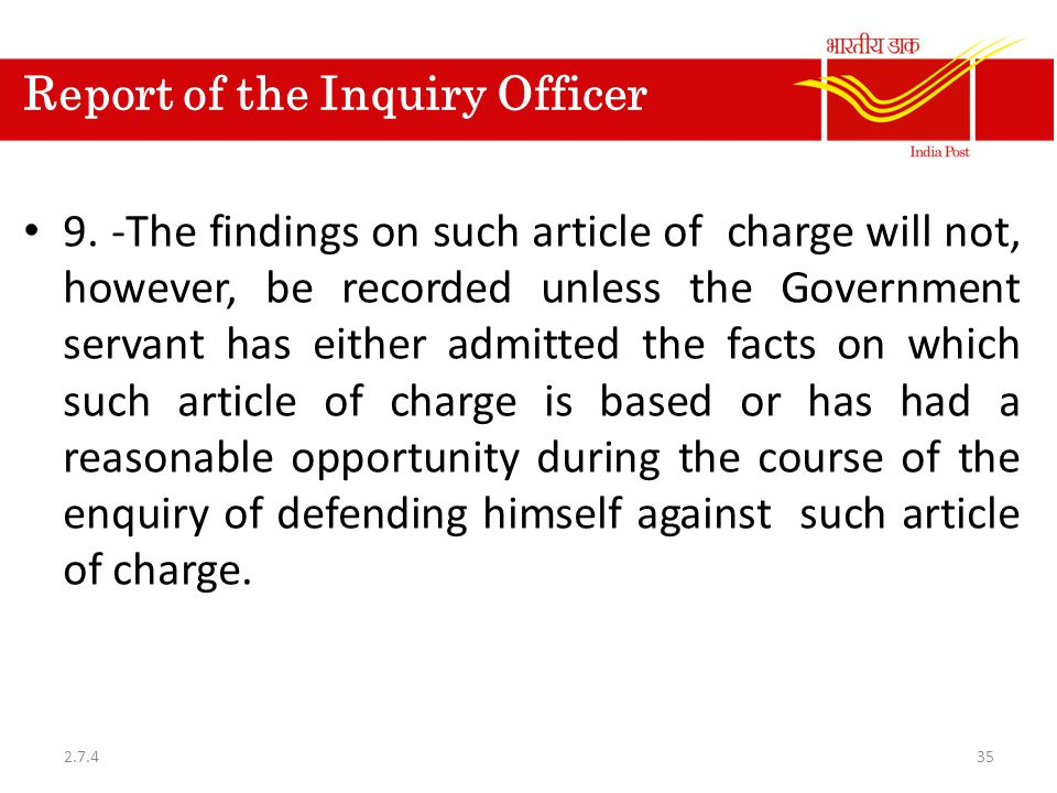 Report of the Inquiry Officer 9.