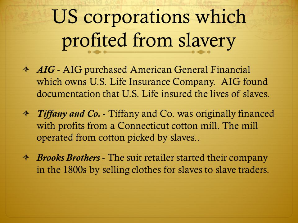 AIG - AIG purchased American General Financial which owns U.S. Life Insurance Company. AIG found documentation that U.S. Life insured the lives of s