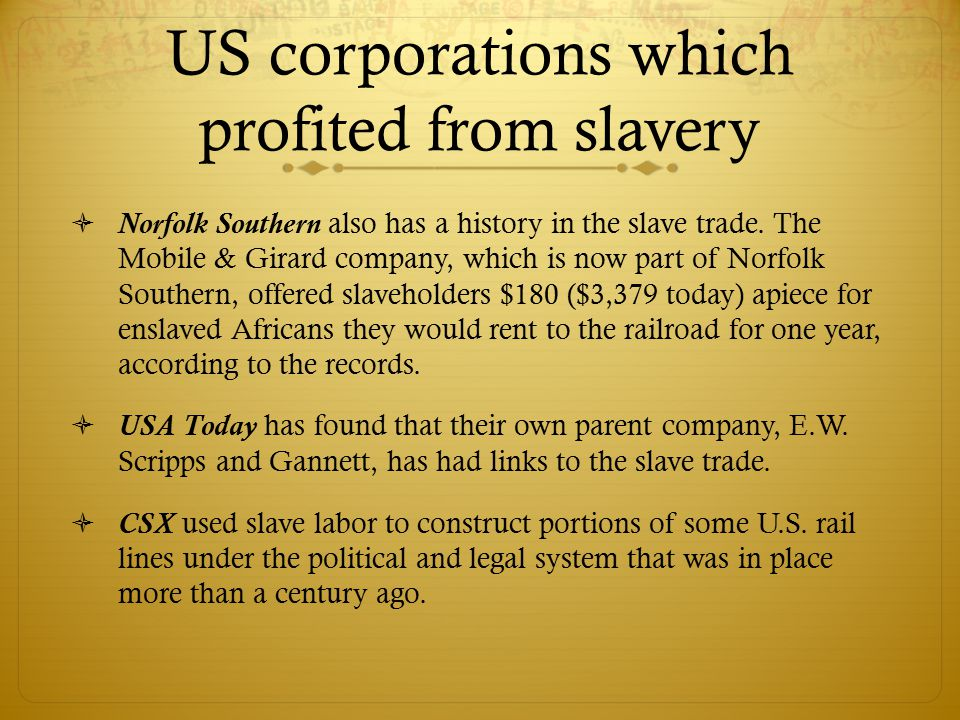  Norfolk Southern also has a history in the slave trade.