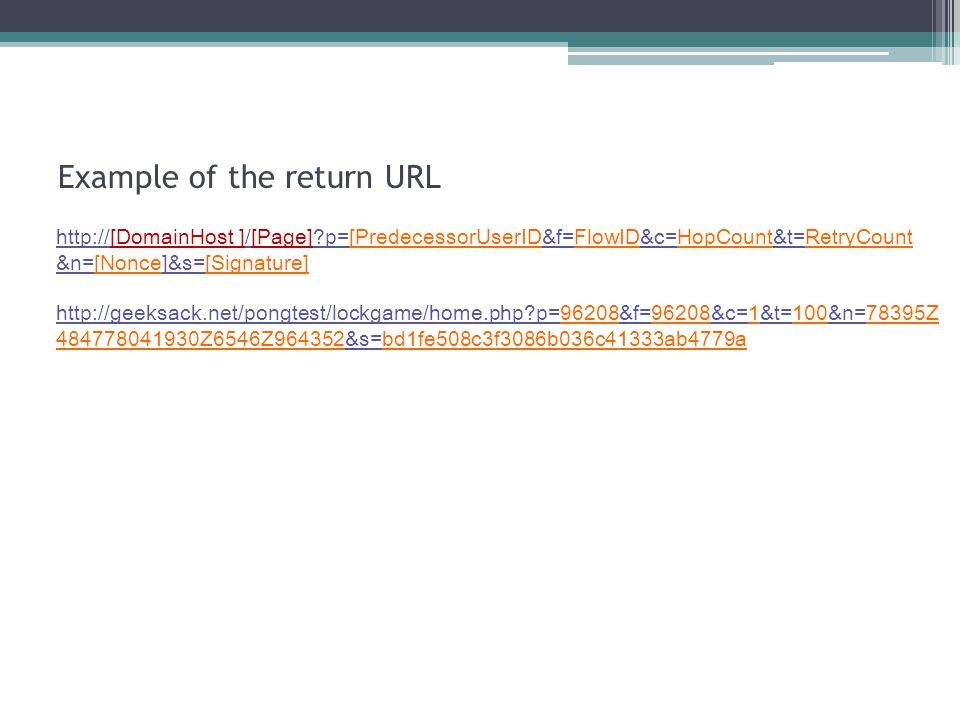 Example of the return URL http://geeksack.net/pongtest/lockgame/home.php?p=96208&f=96208&c=1&t=100&n=78395Z 484778041930Z6546Z964352&s=bd1fe508c3f3086