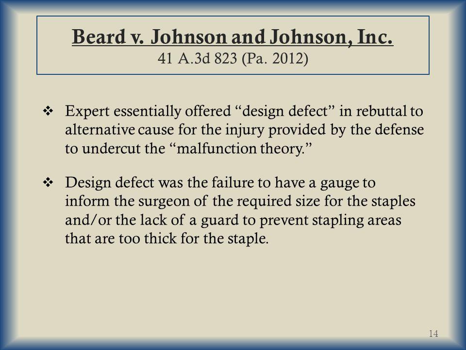 Beard v.Johnson and Johnson, Inc. 41 A.3d 823 (Pa.