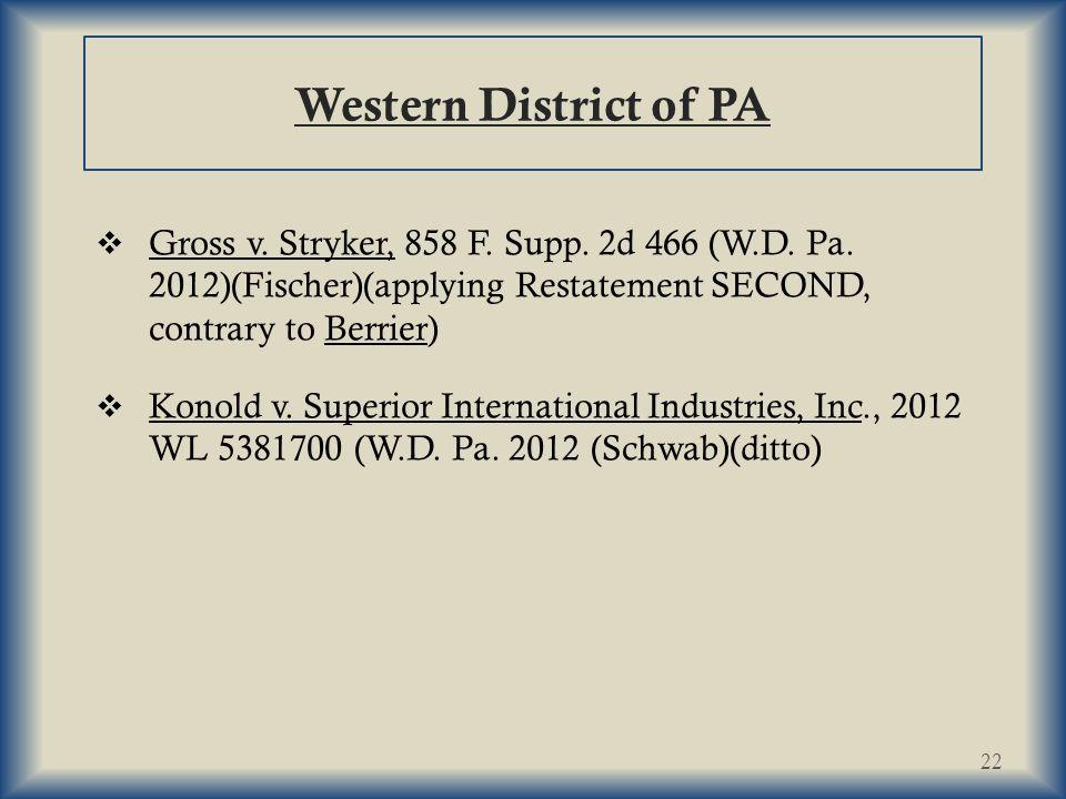 Western District of PA  Gross v.Stryker, 858 F. Supp.