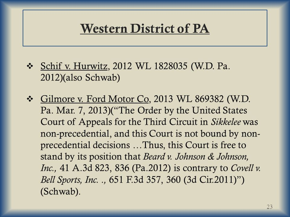 Western District of PA  Schif v.Hurwitz, 2012 WL 1828035 (W.D.