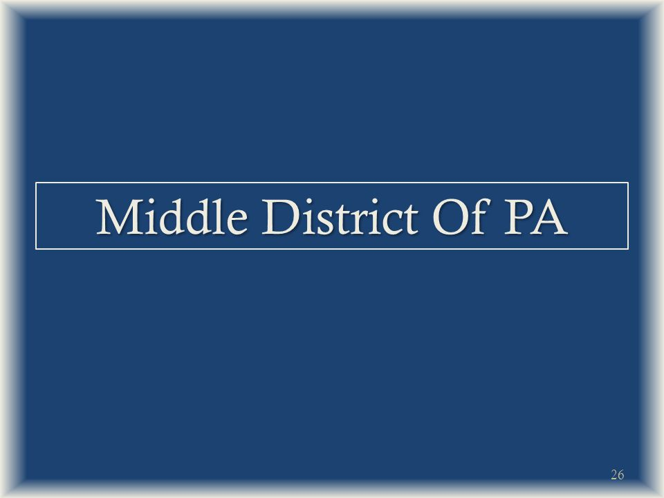 Middle District Of PA 26