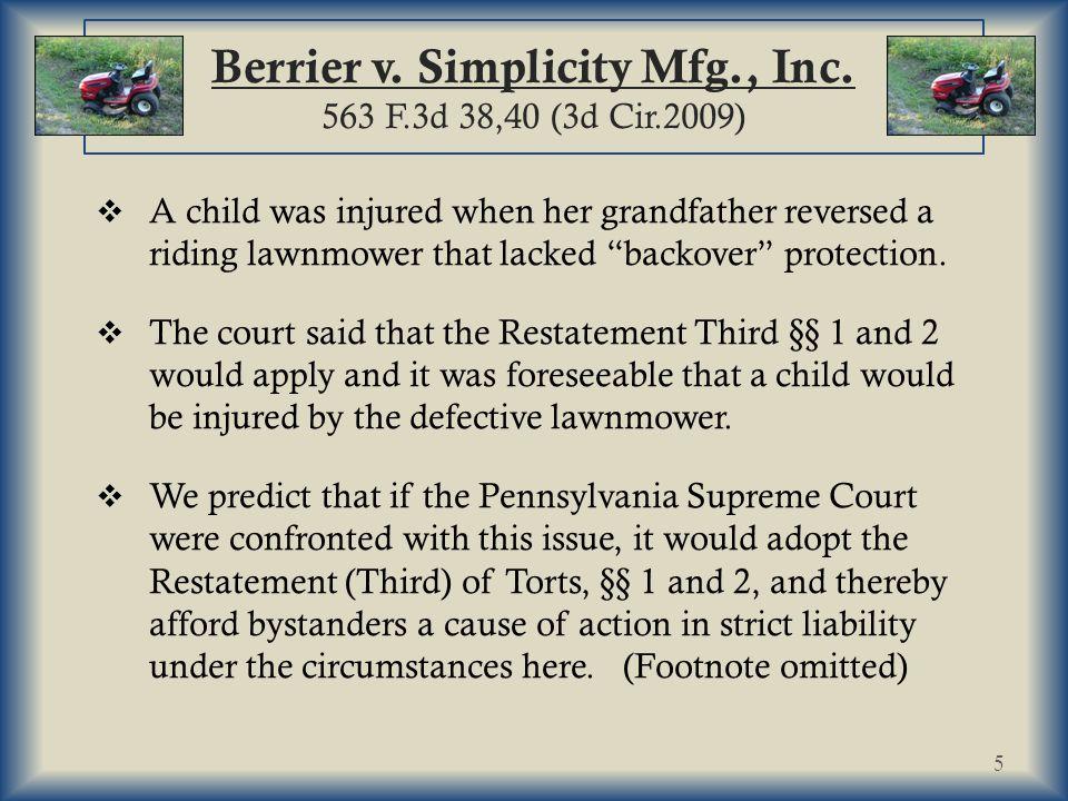 Berrier v.Simplicity Mfg., Inc.