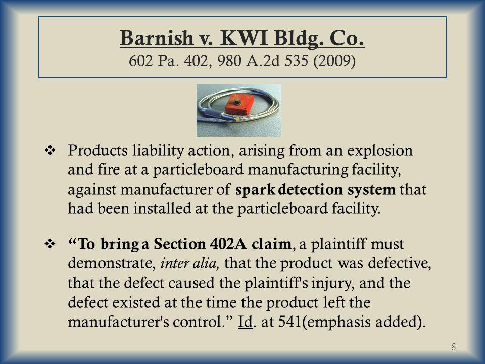 Barnish v.KWI Bldg. Co. 602 Pa.