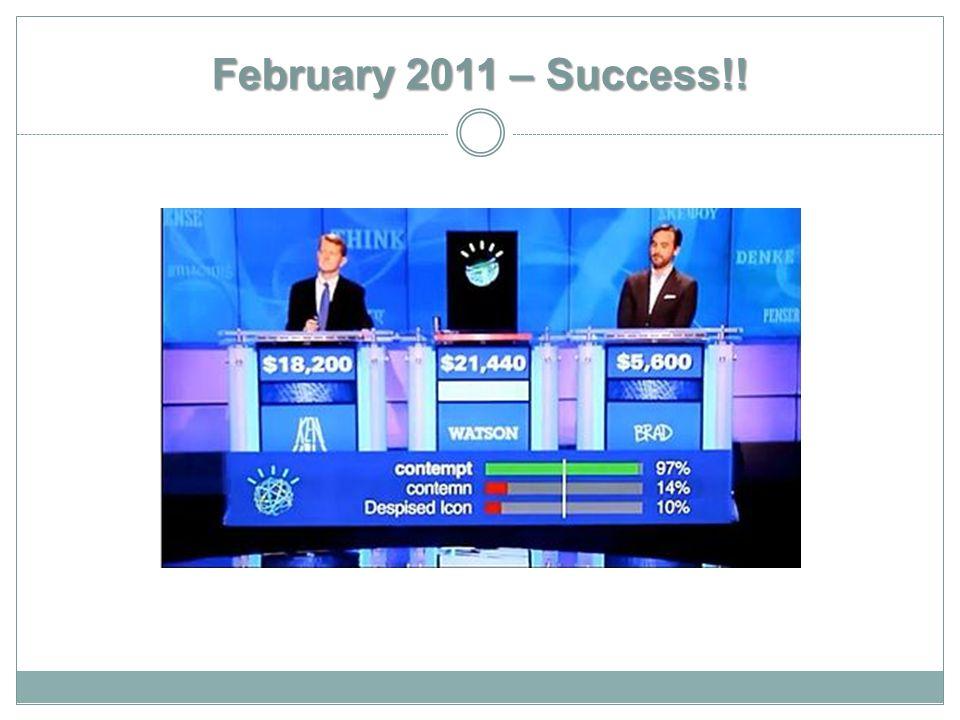 February 2011 – Success!!