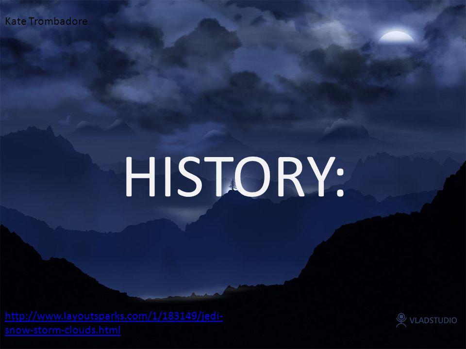 HISTORY: http://www.layoutsparks.com/1/183149/jedi- snow-storm-clouds.html Kate Trombadore