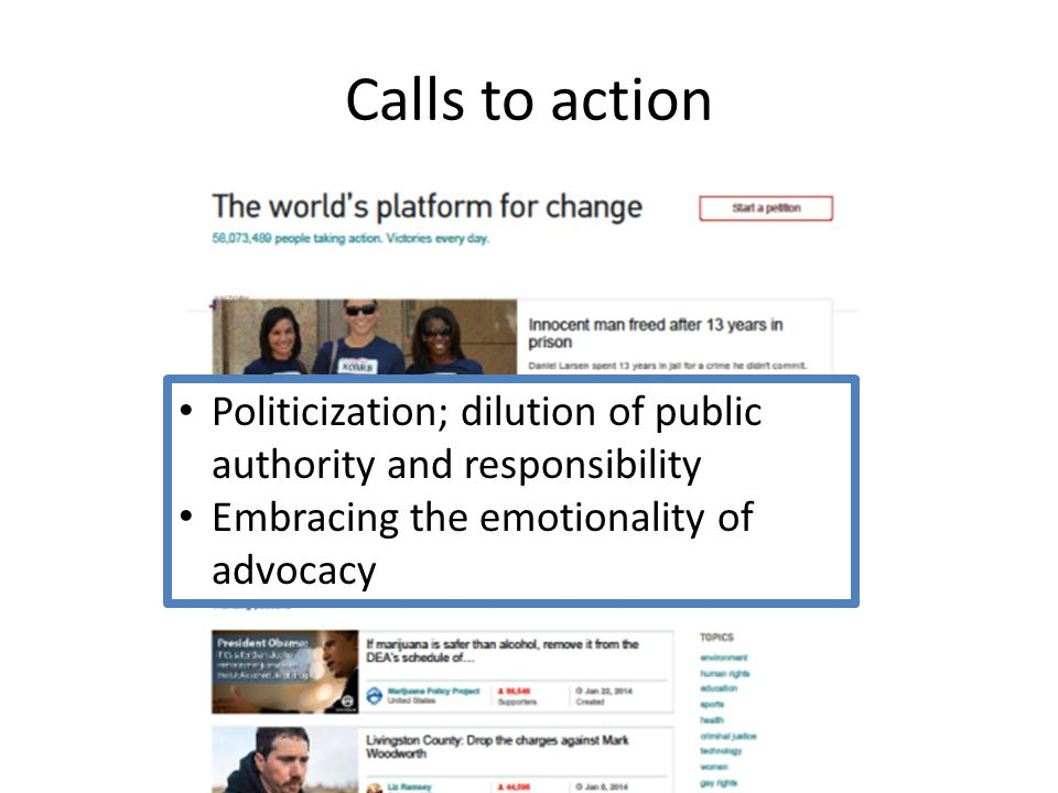 Politicization; dilution of public authority and responsibility Embracing the emotionality of advocacy