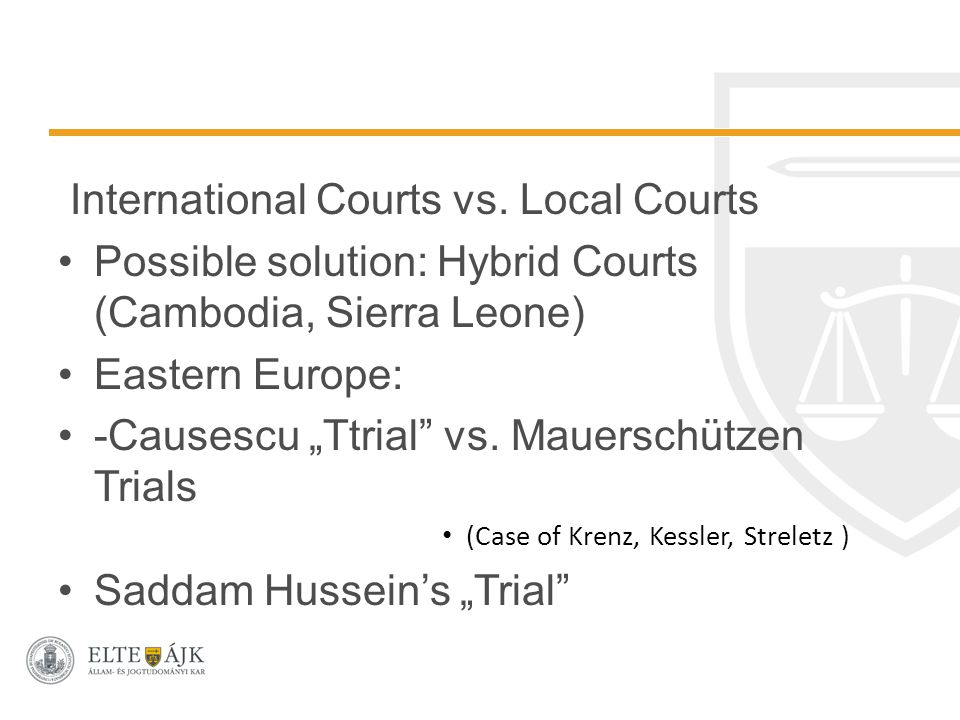 International Courts vs.