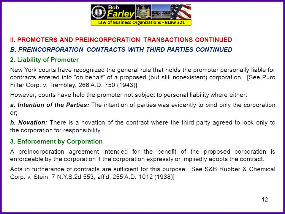 12 II. PROMOTERS AND PREINCORPORATION TRANSACTIONS CONTINUED B. PREINCORPORATION CONTRACTS WITH THIRD PARTIES CONTINUED 2. Liability of Promoter New Y