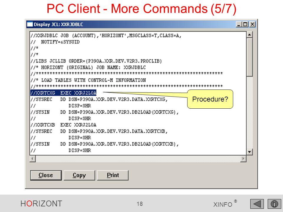 HORIZONT 18 XINFO ® PC Client - More Commands (5/7) Procedure