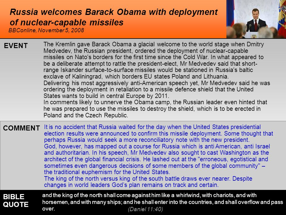 Russia welcomes Barack Obama with deployment of nuclear-capable missiles It is no accident that Russia waited for the day when the United States presidential election results were announced to confirm this missile deployment.