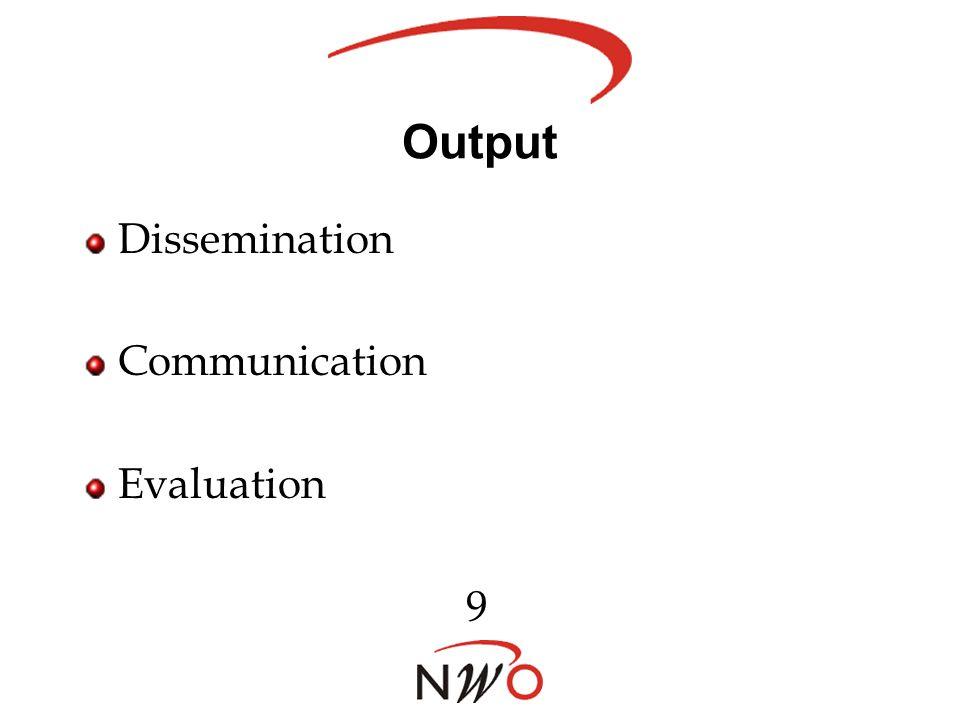 Output Dissemination Communication Evaluation 9