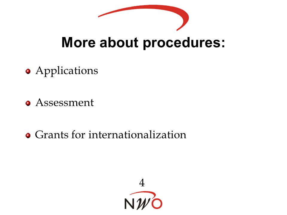 More about procedures: Applications Assessment Grants for internationalization 4