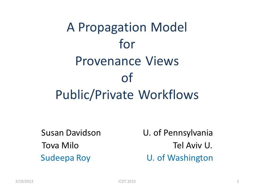 This paper: A Propagation Model Find standalone-private solution for private modules (only outputs are hidden, hiding inputs may not work in public/private workflows) In a workflow, propagate hiding attributes through public successors Repeatedly propagate hiding Can we stop at a private successor.