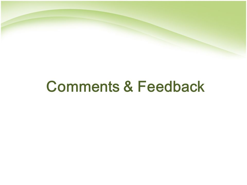 Comments & Feedback