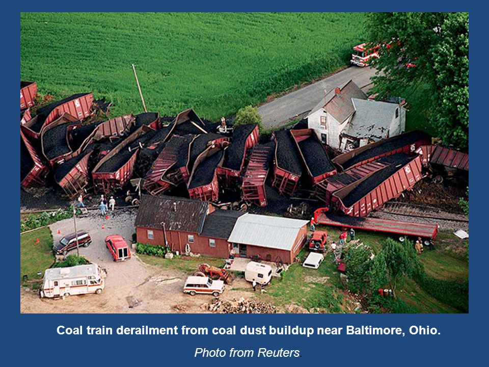 Coal Train derailment near Baltimore, OH Coal train derailment from coal dust buildup near Baltimore, Ohio.